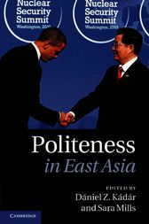 Politeness in East Asia by Dániel Z. Kádár