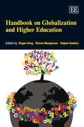 Handbook on Globalization and Higher Education by Roger King