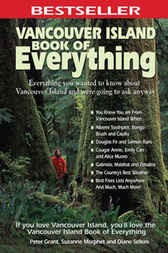 Vancouver Island Book of Everything by Peter Grant