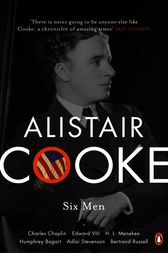 Six Men by Alistair Cooke