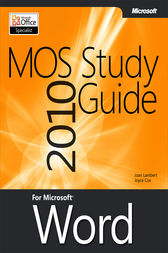 MOS 2010 Study Guide for Microsoft Word by Joan Lambert