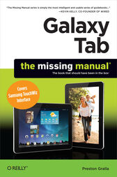 Galaxy Tab: The Missing Manual by Preston Gralla