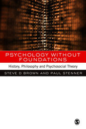 Psychology without Foundations by Steven Brown