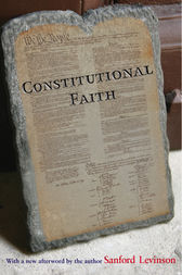 Constitutional Faith by Sanford Levinson