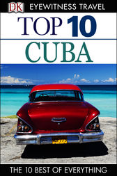 DK Eyewitness Top 10 Travel Guide: Cuba by Christopher Baker