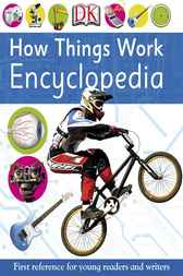 How Things Work Encyclopedia by Dorling Kindersley Ltd