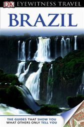 DK Eyewitness Travel Guide: Brazil by Dorling Kindersley Ltd