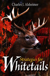 Strategies for Whitetails by Charles J. Alsheimer