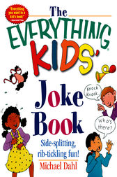 The Everything Kids' Joke Book by Michael Dahl