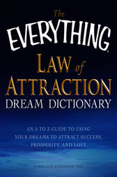 The Everything Law of Attraction Dream Dictionary by Cathleen O Connor