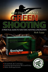 The Gun Digest Book of Green Shooting by Rick Sapp