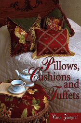 Pillows, Cushions and Tuffets by Carol Zentgraf