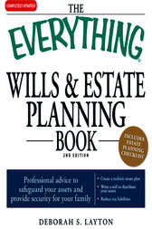 The Everything Wills and Estate Planning Book by Deborah S Layton