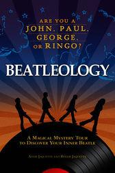 Beatleology by Jaquette;  Roger Jaquette