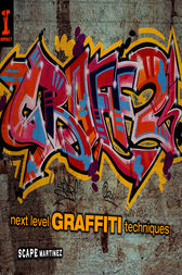 Graff 2 by Scape Martinez