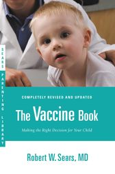 The Vaccine Book by Robert W. Sears