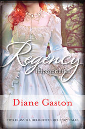 Regency Improprieties/Innocence And Impropriety/The Vanishing Viscountess