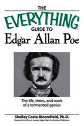 The Short and Tragic Life of Edgar Allan Poe