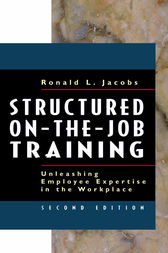 Structured On-the-Job Training by Ronald W. Jacobs