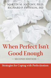 When Perfect Isn't Good Enough by Martin Antony