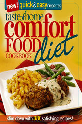 Taste of Home: Comfort Food Diet Cookbook: New Quick & EasyFavorites by Taste of Home