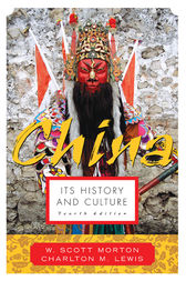 China: Its History and Culture by W. Scott Morton