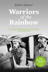 Warriors of the Rainbow by Robert Hunter