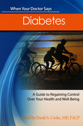 When Your Doctor Says Diabetes by David A. Cooke