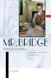 Mr. Bridge by Evan S. Connell