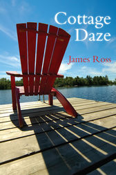 Cottage Daze by James Ross