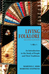 Living Folklore, 2nd Edition by Martha Sims