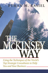 The McKinsey Way by Ethan Rasiel