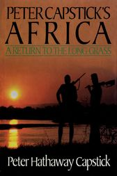 Peter Capstick's Africa by Peter Hathaway Capstick