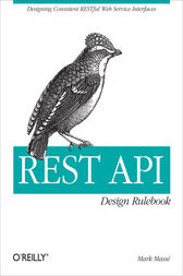 REST API Design Rulebook by Mark Masse