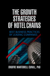 The Growth Strategies of Hotel Chains by Kaye Sung Chon
