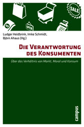 Die Verantwortung des Konsumenten