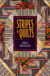 Stripes In Quilts by Mary Mashuta