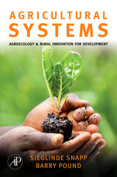 Agricultural Systems: Agroecology and Rural Innovation for Development by Sieglinde Snapp