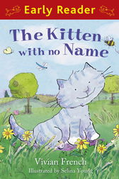 The Kitten with No Name by Vivian French