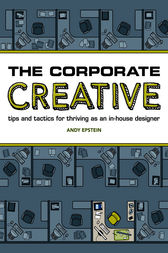 The Corporate Creative by Andy Epstein