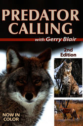 Predator Calling with Gerry Blair - 2nd Edition by Gerry Blair