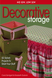 No Sew, Low Sew Decorative Storage by Carol Zentgraf
