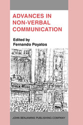 Advances in Non-Verbal Communication by Fernando Poyatos