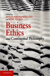 Business Ethics and Continental Philosophy by Mollie Painter-Morland