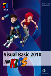Visual Basic 2010 für Kids