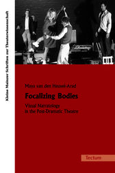 Focalizing Bodies by Maya van den Heuvel-Arad