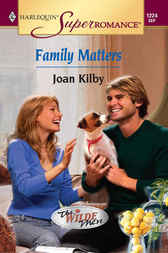 Family Matters by Joan Kilby