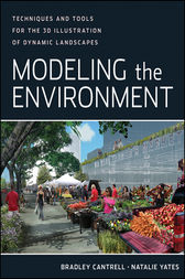 Modeling the Environment by Bradley Cantrell