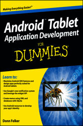 Android Tablet Application Development For Dummies by Donn Felker