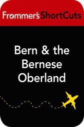 Bern and the Bernese Oberland, Switzerland
